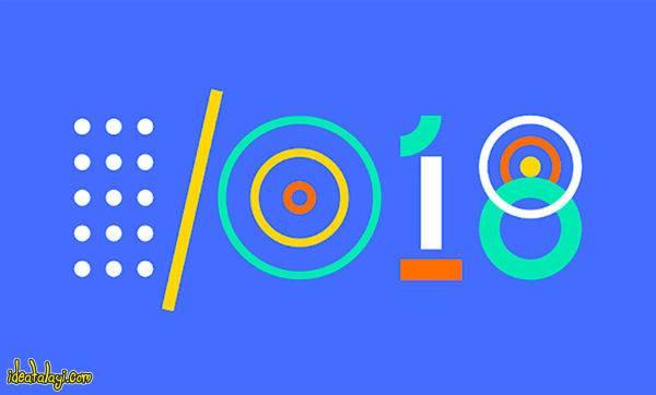 هر آنچه از کنفرانس گوگل I/O امسال انتظار داریم